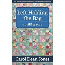 Quilting Crimes - Left Holding The Bag