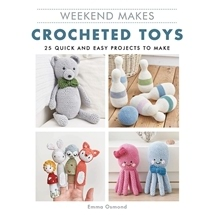 Weekend Makes Crocheted Toys